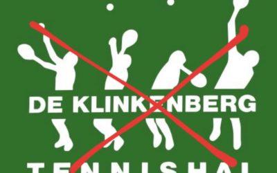TENNISHAL DE KLINKENBERG GESLOTEN
